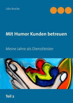 Mit Humor Kunden betreuen