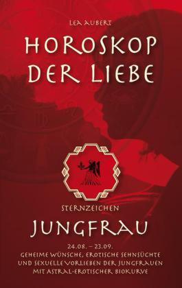 Horoskop der Liebe - Sternzeichen Jungfrau