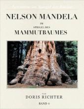 Nelson Mandela im Spiegel des Mammutbaumes