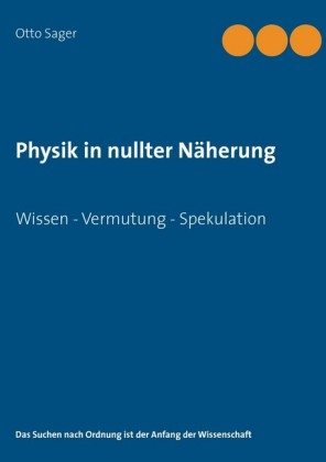 Physik in nullter Näherung