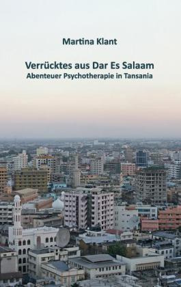 Verrücktes aus Dar es Salaam