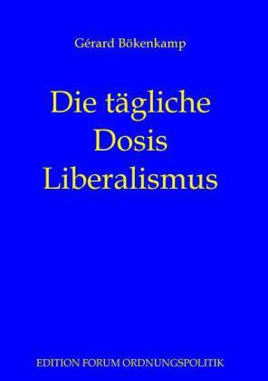Die tägliche Dosis Liberalismus