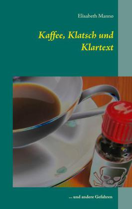 Kaffee, Klatsch und Klartext