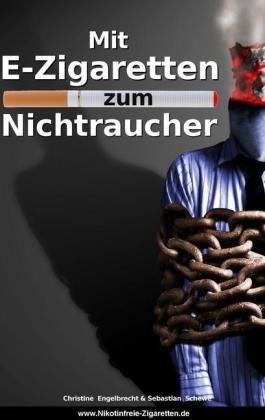 Mit E-Zigaretten zum Nichtraucher! - www.Nikotinfreie-Zigaretten.de