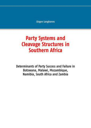 Party Systems and Cleavage Structures in Southern Africa