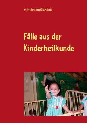 Fälle aus der Kinderheilkunde