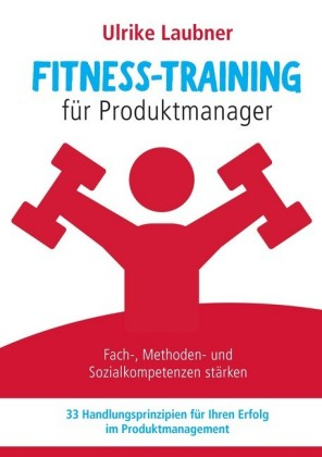 Fitness-Training für Produktmanager