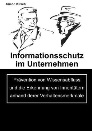 Informationsschutz im Unternehmen
