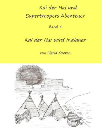 Kai der Hai und Supertroopers Abenteuer Band 4