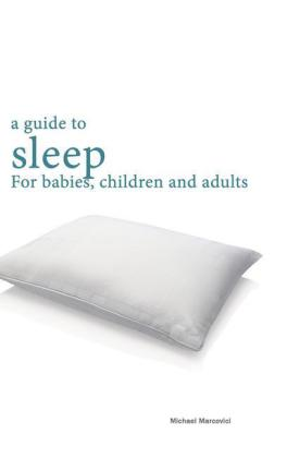 A guide to sleep