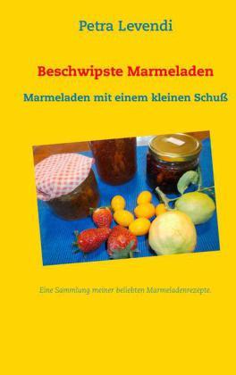 Beschwipste Marmeladen