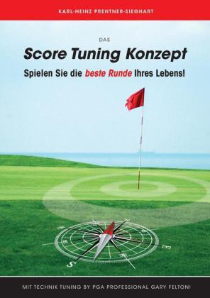 Das Score Tuning Konzept