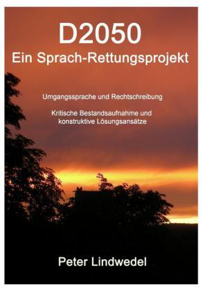 D2050 - Ein Sprach-Rettungsprojekt