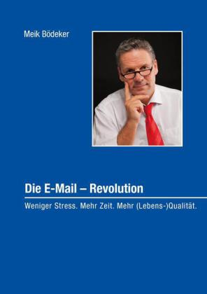 Die E-Mail - Revolution