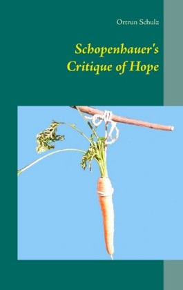 Schopenhauer's Critique of Hope