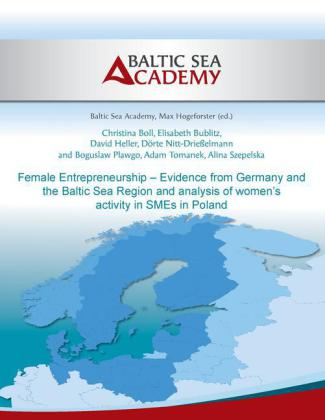 Female Entrepreneurship - Evidence from Germany and the Baltic Sea Region