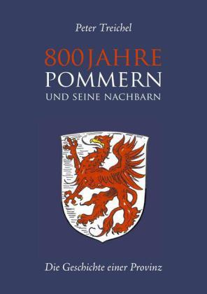 800 Jahre Pommern und seine Nachbarn