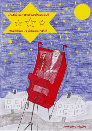 Madeleines Weihnachtswunsch - Madeleine's Christmas Wish