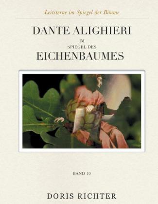 Dante Alighieri im Spiegel des Eichenbaumes