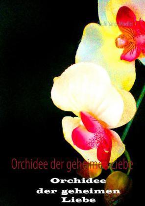 Orchidee der geheimen Liebe