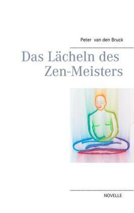 Das Lächeln des Zen-Meisters