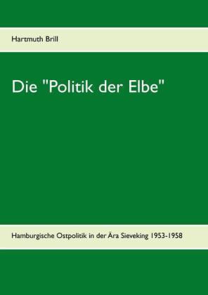 """Die """"Politik der Elbe"""""""