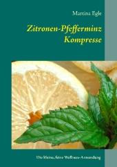 Zitronen-Pfefferminz-Kompresse
