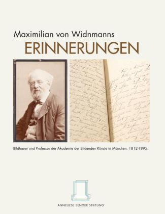 Maximilian von Widnmanns Erinnerungen