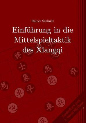 Einführung in die Mittelspieltaktik des Xiangqi