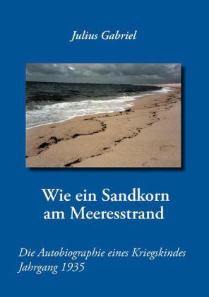 Wie ein Sandkorn am Meeresstrand