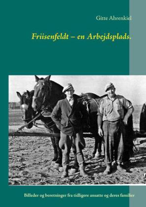 Friisenfeldt - en Arbejdsplads.