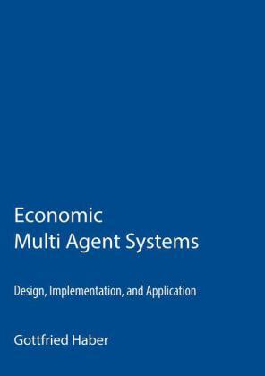 Economic Multi Agent Systems