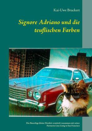 Signore Adriano und die teuflischen Farben