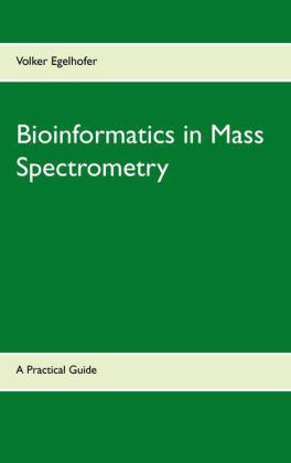 Bioinformatics in Mass Spectrometry