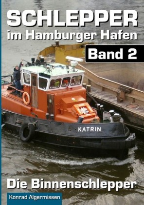 Schlepper im Hamburger Hafen - Band 2