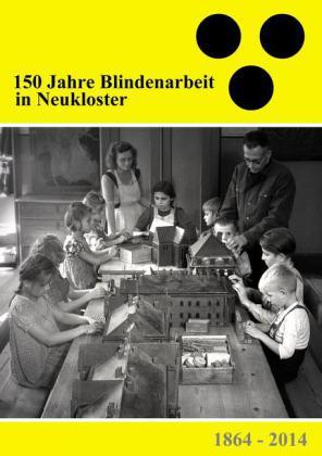 150 Jahre Blindenarbeit in Neukloster