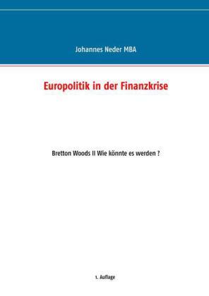Europolitik in der Finanzkrise