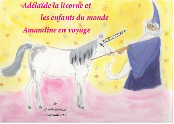 Adélaïde la licorne et les enfants du monde - Amandine en voyage