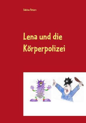 Lena und die Körperpolizei