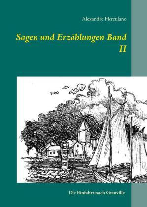 Sagen und Erzählungen Band II