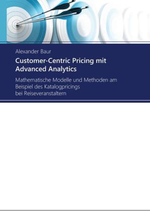 Customer-Centric Pricing mit Advanced Analytics