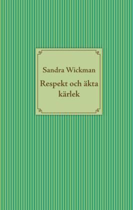 Respekt och äkta kärlek