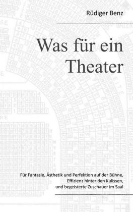Was für ein Theater