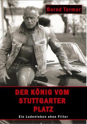 Der König vom Stuttgarter Platz