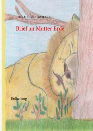 Brief an Mutter Erde