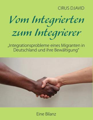 Vom Integrierten zum Integrierer