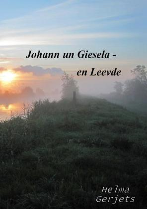 Johann un Giesela - en Leevde