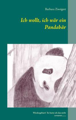 Ich wollt, ich wär ein Pandabär