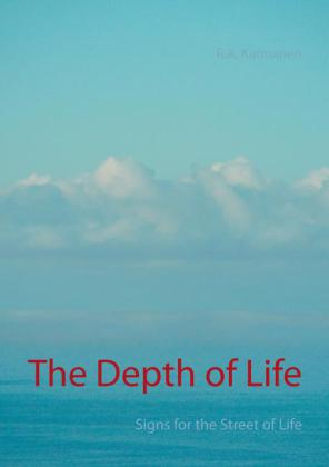 The Depth of Life