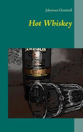 Hot Whiskey